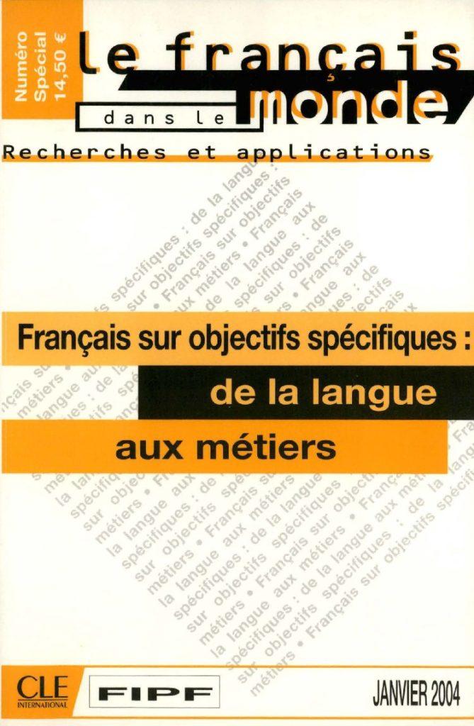 Français sur objectifs spécifiques : de la langue aux métiers