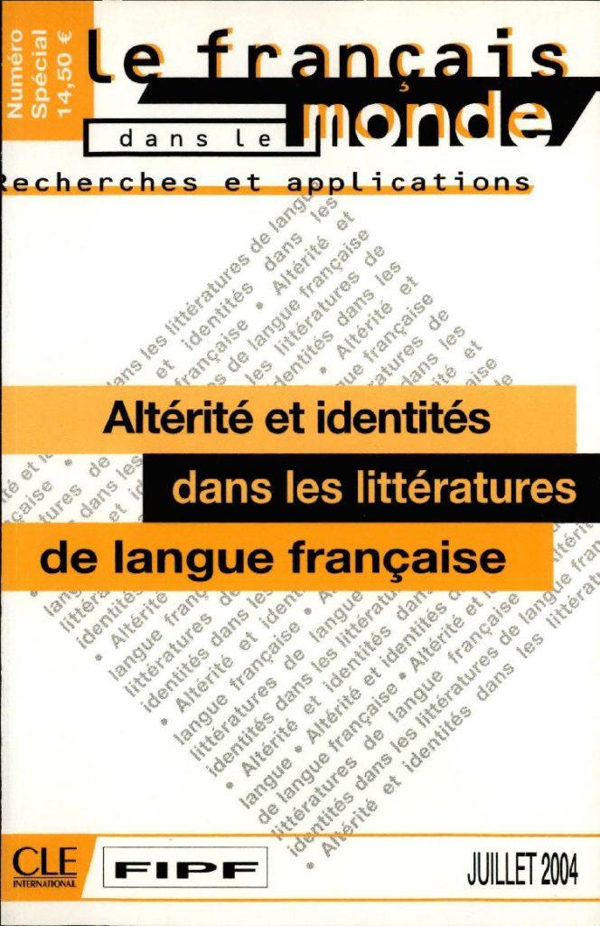Altérité et identités dans les littératures de langue française