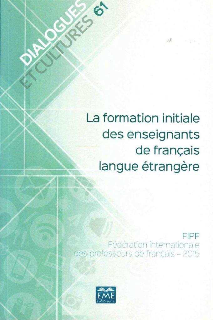La formation initiale des enseignants de français langue étrangère