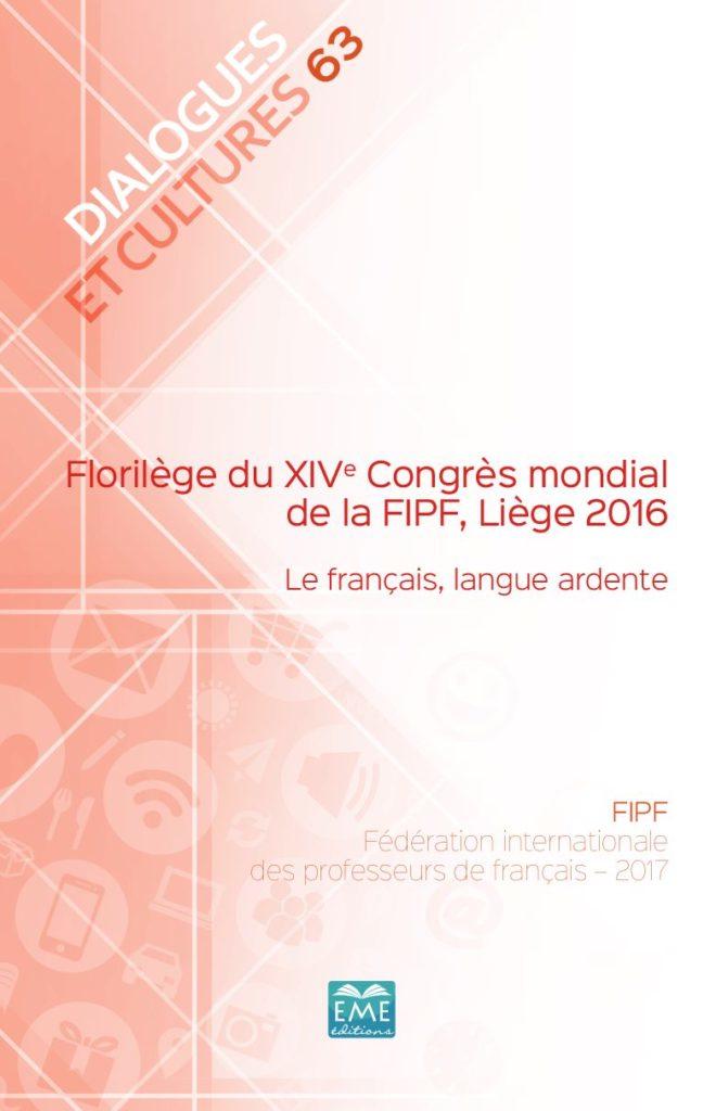 Florilège du XIVe Congrès mondial de la FIPF, Liège 2016