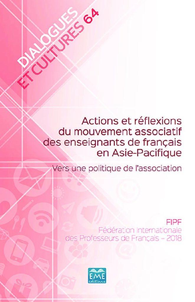 Actions et réflexions du mouvement associatif des enseignants de français en Asie-Pacifique