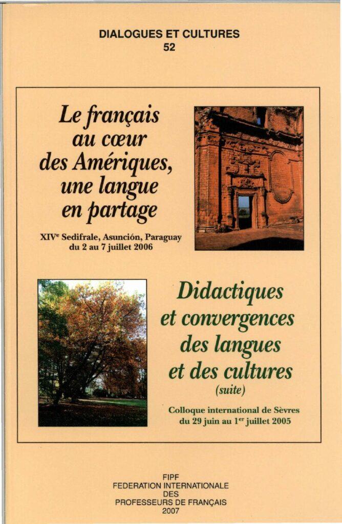 Le français au cœur des Amériques, une langue en partage